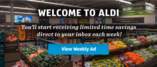 Welcome to ALDI! You'll start receiving limited time savings direct to your inbox each week.